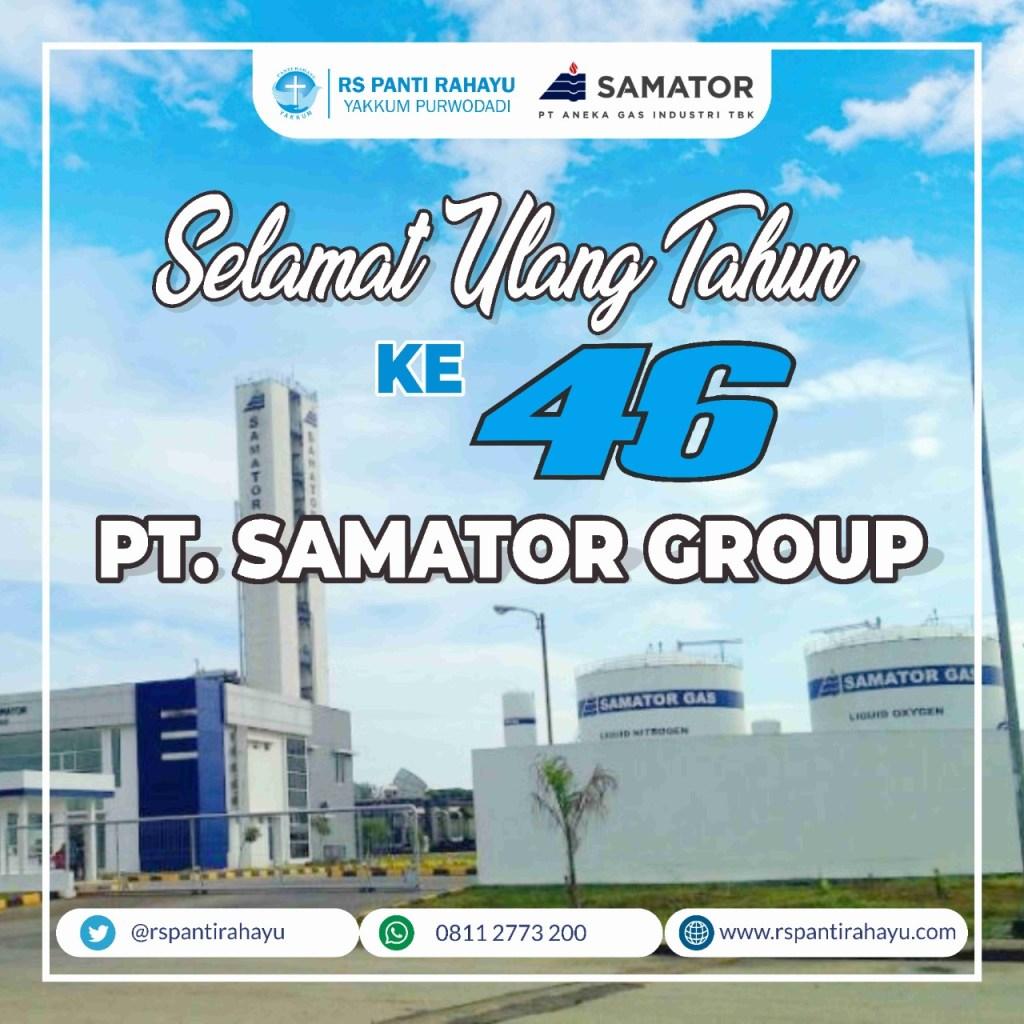 SELAMAT ULANG TAHUN KE-46 PT.SAMATOR GROUP